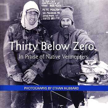 Thirty Below Zero: In Praise of Native Vermonters Cover Image