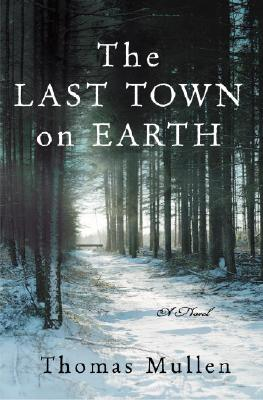 The Last Town on Earth Cover Image