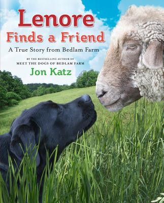 Lenore Finds a Friend: A True Story from Bedlam Farm (My Readers) Cover Image