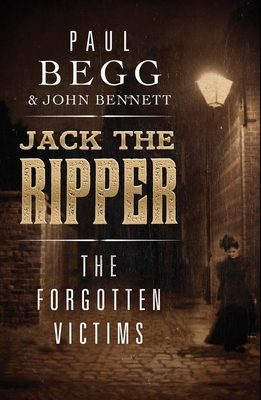 Jack the Ripper: The Forgotten Victims Cover Image