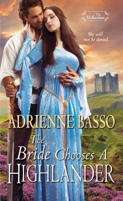 The Bride Chooses a Highlander (The McKennas) Cover Image