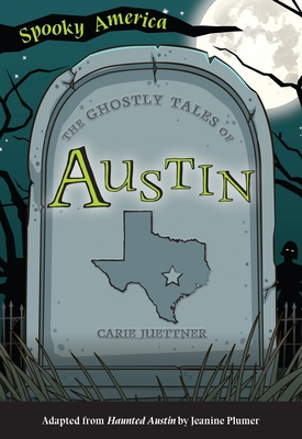 The Ghostly Tales of Austin Cover Image