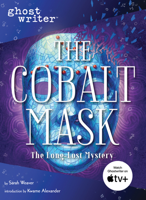 The Cobalt Mask (Ghostwriter) Cover Image