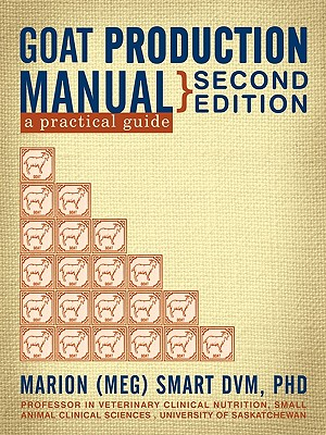Goat Production Manual, Second Edition Cover