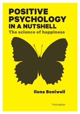 Positive Psychology in a Nutshell: The Science of Happiness Cover Image