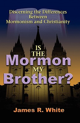 Is the Mormon My Brother? Cover Image