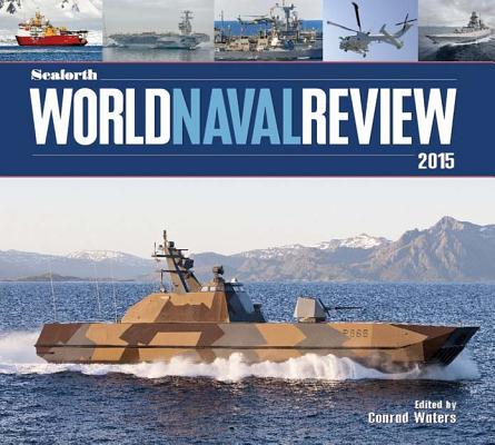 Seaforth World Naval Review, 2015 Cover Image