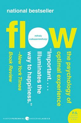 Flow: The Psychology of Optimal Experience (Harper Perennial Modern Classics) Cover Image