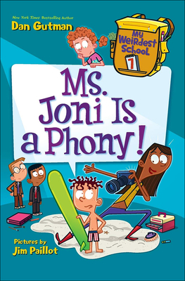 Cover for Ms. Joni Is a Phony! (My Weirdest School #7)