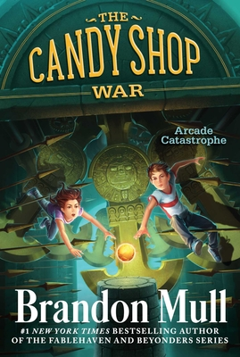 Arcade Catastrophe (The Candy Shop War #2) Cover Image