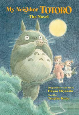 My Neighbor Totoro: The Novel Cover Image