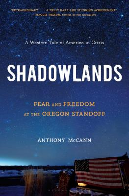 Shadowlands: Fear and Freedom at the Oregon Standoff Cover Image