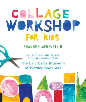 Collage Workshop for Kids: Rip, snip, cut, and create with inspiration from The Eric Carle Museum Cover Image