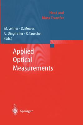 Applied Optical Measurements (Heat and Mass Transfer) Cover Image