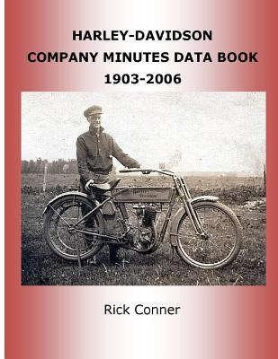Harley-Davidson Company Minutes Data Book 1903-2006 Cover Image