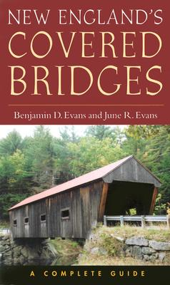 New England's Covered Bridges: A Complete Guide Cover Image