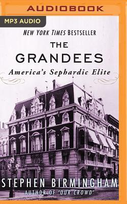 The Grandees: America's Sephardic Elite Cover Image