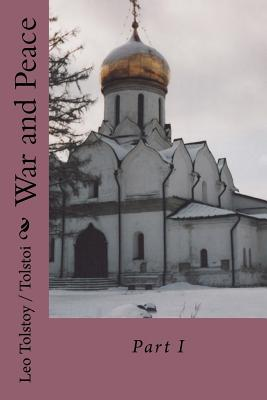War and Peace: Part I Cover Image