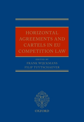 Horizontal Agreements and Cartels in Eu Competition Law Cover Image
