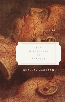 The Melancholy of Anatomy Cover