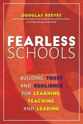 Fearless Schools: Building Trust and Resilience for Learning, Teaching, and Leading Cover Image