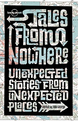 Lonely Planet Tales from Nowhere Cover Image