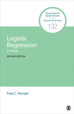 Logistic Regression: A Primer (Quantitative Applications in the Social Sciences #132) Cover Image