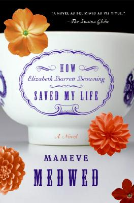 How Elizabeth Barrett Browning Saved My Life Cover Image
