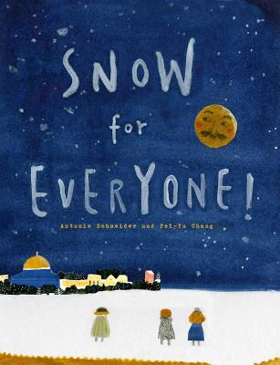 Snow for Everyone! Cover Image