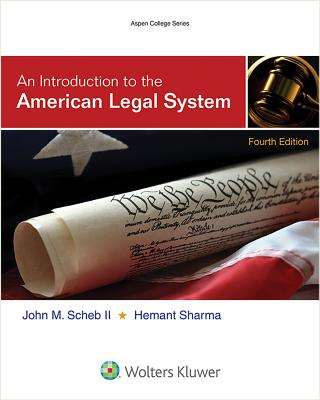 An Introduction to the American Legal System (Aspen College) Cover Image