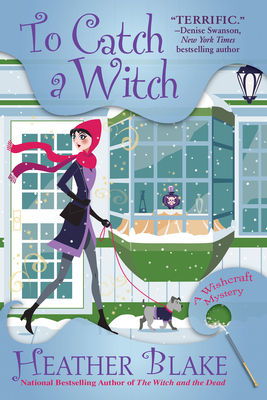 To Catch a Witch: A Wishcraft Mystery Cover Image