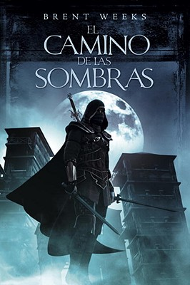 El Camino de las Sombras = The Way of Shadows Cover Image