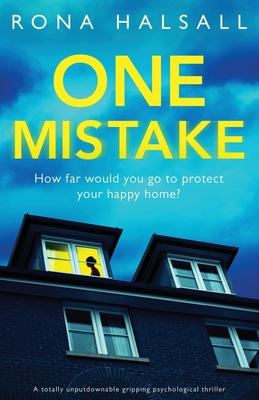 One Mistake: A totally unputdownable gripping psychological thriller Cover Image