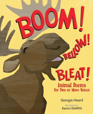 Boom! Bellow! Bleat!: Animal Poems for Two or More Voices Cover Image
