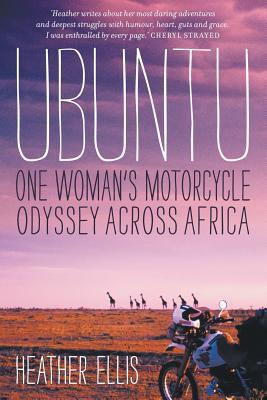 Ubuntu: One Woman's Motorcycle Odyssey Across Africa Cover Image