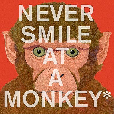 Never Smile at a Monkey Cover