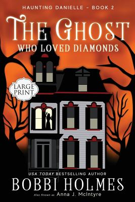 The Ghost Who Loved Diamonds (Haunting Danielle #2) Cover Image