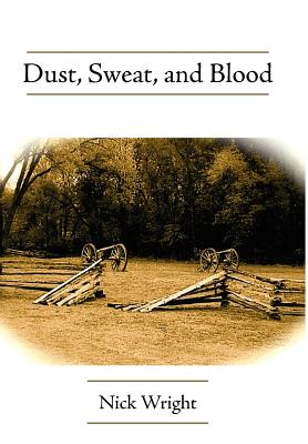 Cover for Dust, Sweat, and Blood