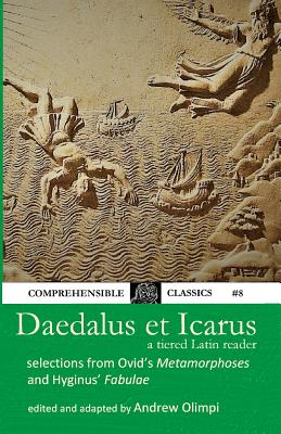Daedalus et Icarus: A Tiered Latin Reader Cover Image