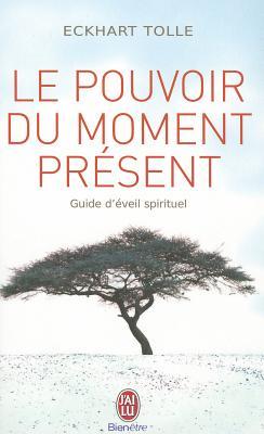 Le Pouvoir Du Moment Present (Bien Etre) Cover Image