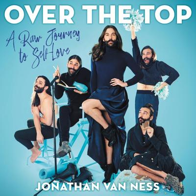 Over the Top: A Raw Journey to Self-Love Cover Image