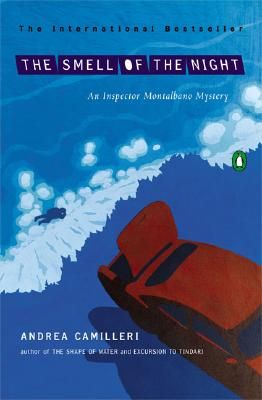 The Smell of the Night (An Inspector Montalbano Mystery #6) Cover Image