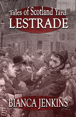 Tales of Scotland Yard: Lestrade Cover Image