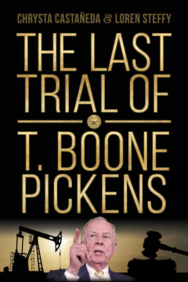 The Last Trial of T. Boone Pickens Cover Image