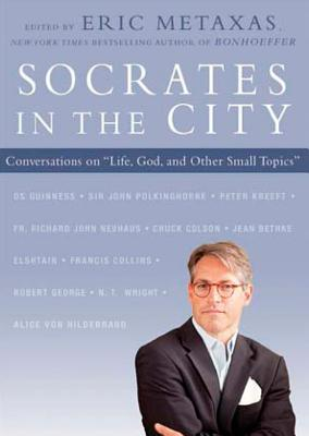 Socrates in the City: Conversations on