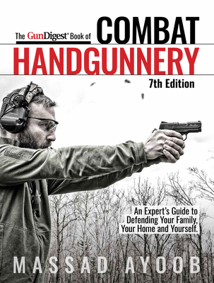 Gun Digest Book of Combat Handgunnery, 7th Edition Cover Image
