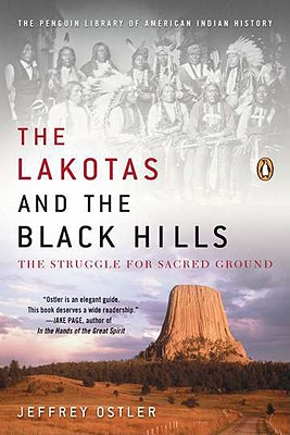 The Lakotas and the Black Hills: The Struggle for Sacred Ground Cover Image