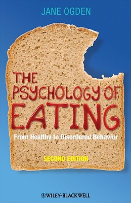 The Psychology of Eating: From Healthy to Disordered Behavior Cover Image
