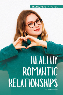 Healthy Romantic Relationships Cover Image