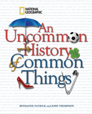An Uncommon History of Common Things Cover